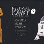 Festiwal Kawy w Katowicach 2018 – 8-9 września (FOTORELACJA!)
